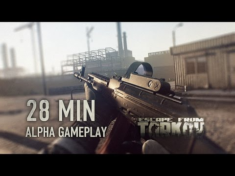 Escape from Tarkov Alpha Gameplay