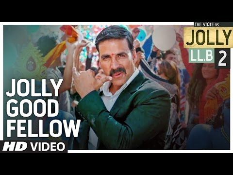 Jolly Good Fellow Video Song | Jolly LLB 2 | Aksha