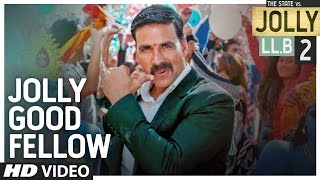 Nonton Jolly Good Fellow Video Song   Jolly Llb 2   Akshay Kumar  Huma Qureshi    Meet Bros T Series Film Subtitle Indonesia Streaming Movie Download
