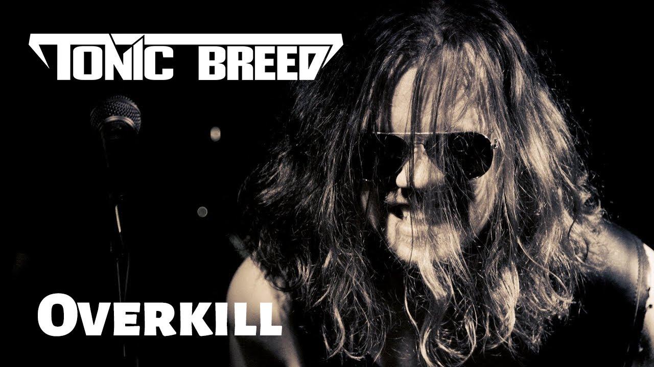 Tonic Breed: Overkill