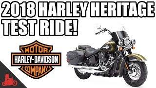 2. 2018 Harley-Davidson Heritage Classic Test Ride!
