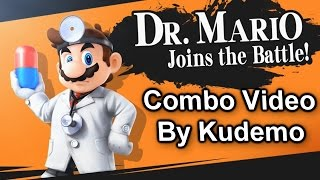 Doc'n'Roll – A Sm4sh Dr. Mario Combo Video by Kudemo