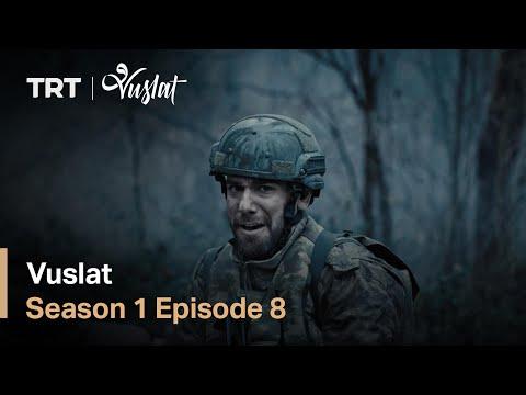 Vuslat - Season 1 Episode 8 (English Subtitles)