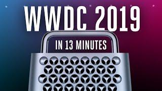 Apple WWDC 2019 keynote in 13 minutes