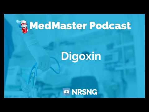 Digoxin Nursing Considerations, Side Effects, and Mechanism of Action Pharmacology for Nurses