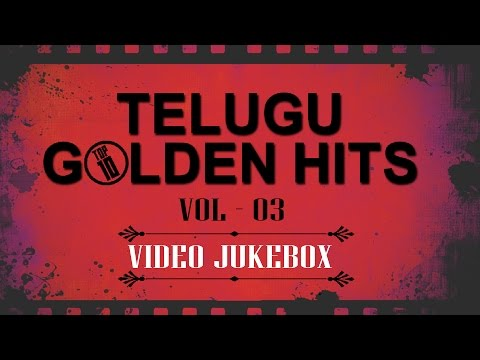 Video Top 10 Telugu Golden Hits Ever || Video Songs Jukebox || Best Songs Collection Vol 03 download in MP3, 3GP, MP4, WEBM, AVI, FLV January 2017