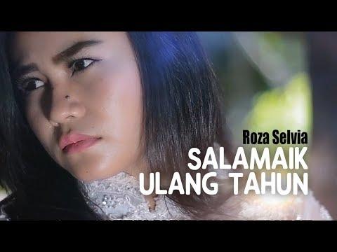 Video Roza Selvia - Salamaik Ulang Tahun (Pop Minang) download in MP3, 3GP, MP4, WEBM, AVI, FLV January 2017