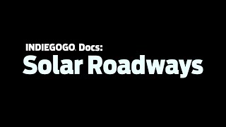 Indiegogo Docs - Solar Roadways InDemand