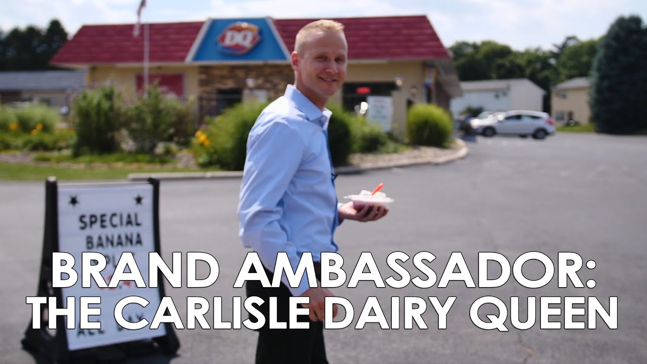 Brand Ambassador: The Carlisle Dairy Queen