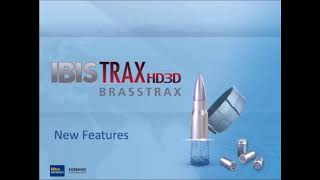 IBIS TRAX-HD3D Introducing New Features