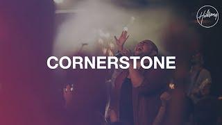 Cornerstone (Live) - Hillsong Worship