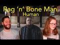 Rag'n'Bone Man- Human (Official Video)   Reaction   Head Spread