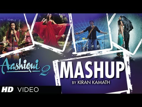 Video AASHIQUI 2 MASHUP FULL SONG | KIRAN KAMATH | BEST BOLLYWOOD MASHUPS download in MP3, 3GP, MP4, WEBM, AVI, FLV January 2017