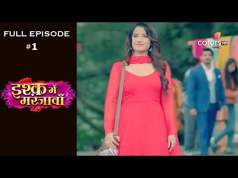 Ishq Mein Marjawan | Season 1 | Full Episode 1