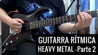 Guitarra Rítmica Heavy Metal - Parte 2