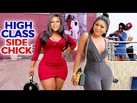 HIGH CLASS SIDE CHICK FULL MOVIE -  Destiny Etico 2020 Latest Nigerian Nollywood Movie Full HD