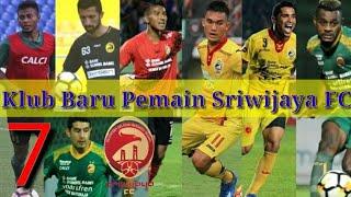Download Video Hengkang Ini Klub Baru 7 Pemain Sriwijaya FC MP3 3GP MP4