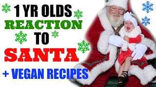 SNOWS REACTION TO HER 1ST TIME SEEING SANTA + BEST VEGAN RECIPES by Channon Rose