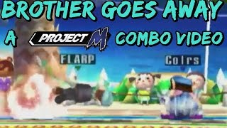 Brother Goes Away | A Project M Luigi Combo Video