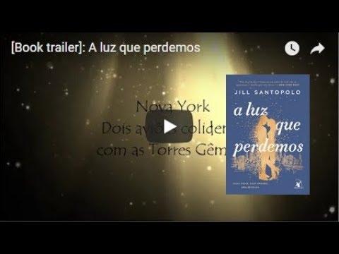 [Book trailer]: A luz que perdemos