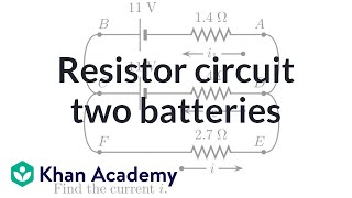 Analyzing a resistor circuit with two batteries | Electrical engineering | Khan Academy