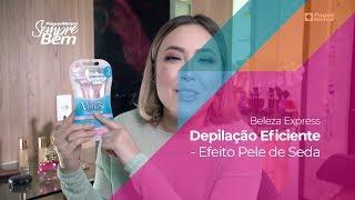 Beleza Express - Depilação Eficiente - Efeito Pele de Seda