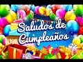 Saludos de Cumpleaños - Saludos de o para o por  - YouTube