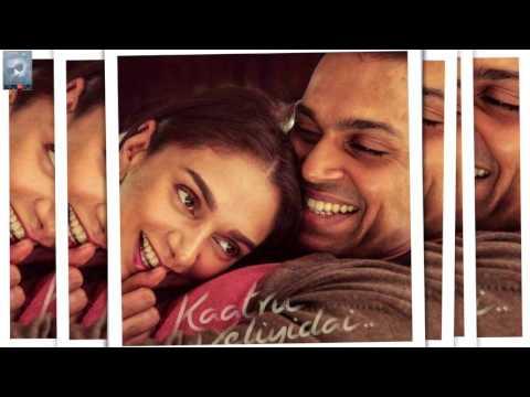 Video Kaatru Veliyidai- Sarattu Vandiyile | A R Rahman Maniratnam download in MP3, 3GP, MP4, WEBM, AVI, FLV January 2017