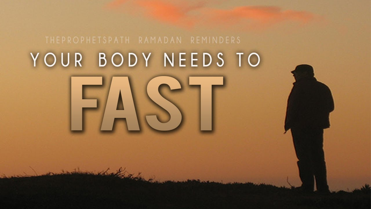 Your Body Needs To Fast ᴴᴰ – Powerful Ramadan Reminder