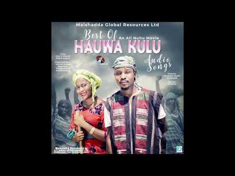 Umar M. Shareef - Hauwa Kulu Hausa Song 2019