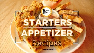 8 Starters and Appetizer recipes By Food Fusion