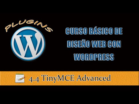 Curso Básico de WordPress Leccion 4 – Parte 4 – TinyMCE Advanced