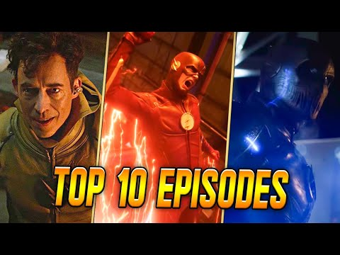 Top 10 Best Episodes of The Flash (Updated For Season 6)