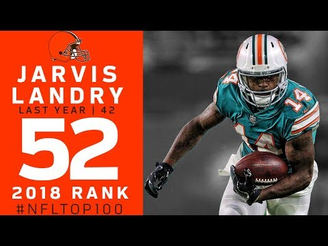 #52: Jarvis Landry (WR, Browns) | Top 100 Players of 2018 | NFL (видео)