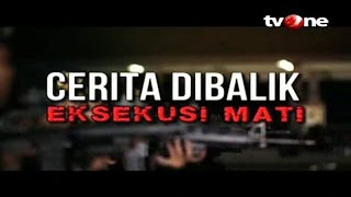 Download Video [FULL] Cerita di Balik Eksekusi Mati (28/12/2015) MP3 3GP MP4