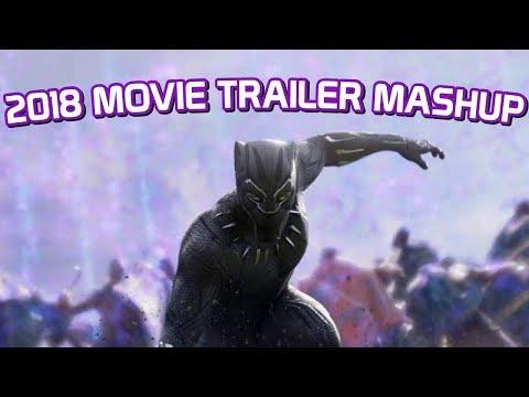 2018 Movie Trailer Mashup
