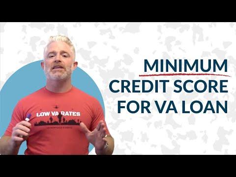 Minimum Credit Score for VA Loan   VA Loan Requirements