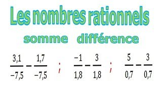 Maths 4ème - Les nombres rationnels Somme et Différence Exercice 16