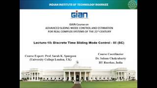 Discrete Time Sliding Mode Control III - Lecture by Sohom Chakrabarty