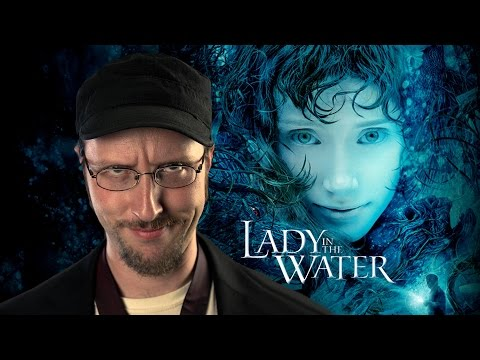 Lady in the Water (Part 1) - Nostalgia Critic