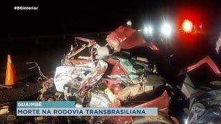 Acidente e morte na rodovia Transbrasiliana em Guaimbê
