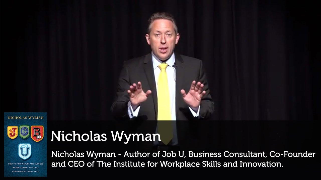 "Nicholas Wyman author of ""Job U"" presents on developing the skills companies need"