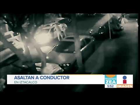 Asaltan a conductor en Iztacalco | Noticias con Francisco Zea