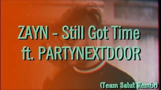 download lagu download musik download mp3 ZAYN - Still Got Time (Team Salut Remix) ft. PARTYNEXTDOOR