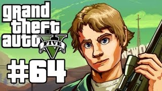 Grand Theft Auto 5 Gameplay / Playthrough w/ SSoHPKC Part 64 - Grand Theft Auto