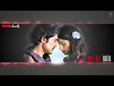 Aye Dil Bata Songs mp3 download and Lyrics