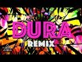 Dura (REMIX) ft. Bad Bunny, Natti Natasha & Becky G (Lyric Video)