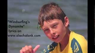 Windsurfing's Dynamite By Alex Halank