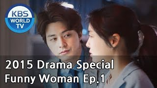 Video Funny Woman | 웃기는 여자 Ep.1  [2015 Drama  Special / ENG / 2015.04.03] MP3, 3GP, MP4, WEBM, AVI, FLV Januari 2019