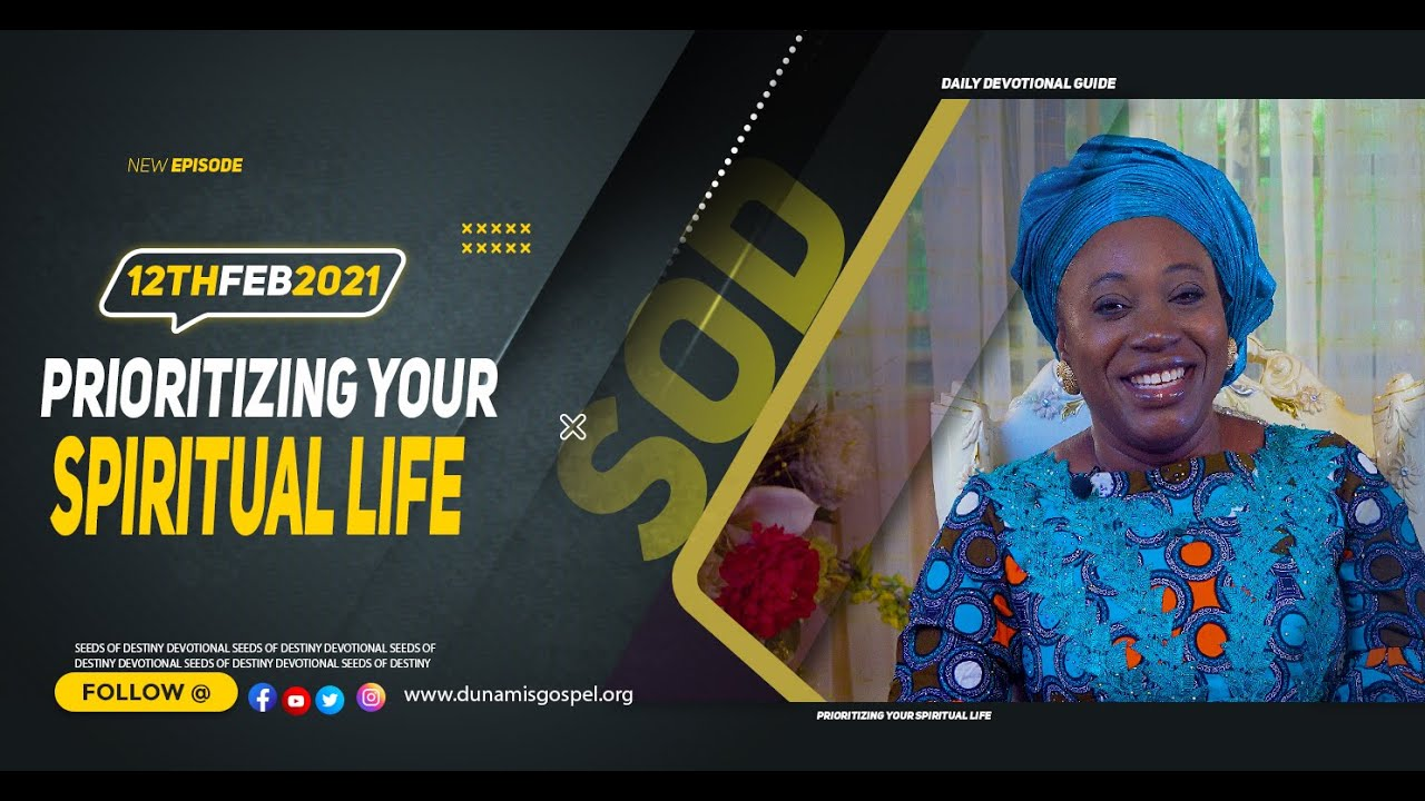 Today Seeds of Destiny 12th February 2021 SOD Devotional by Dr Becky Paul-Enenche